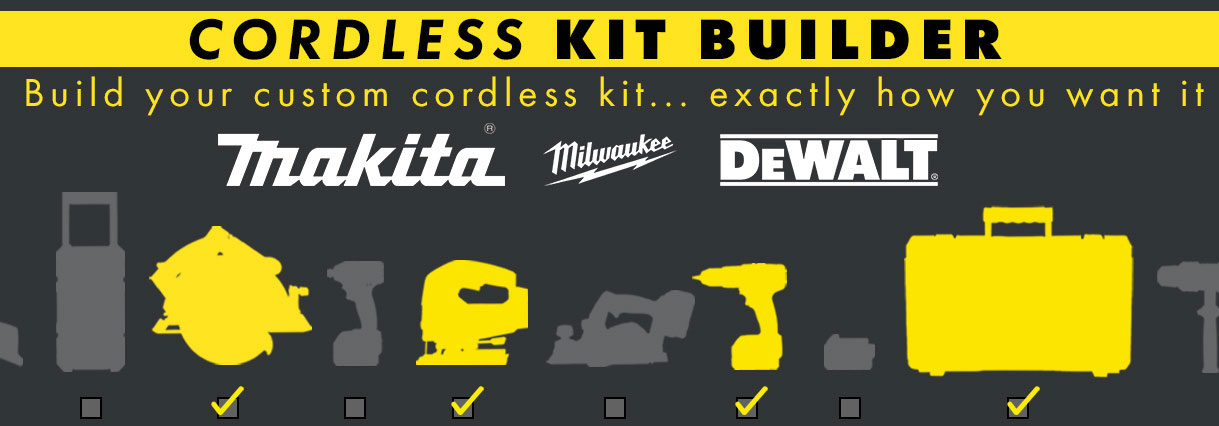 ITS Custom Kit Builder - Makita, Dewalt & Milwaukee. Build your own!